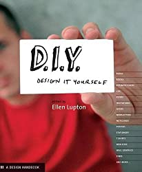 DIY: Design it Yourself (Design Handbooks)