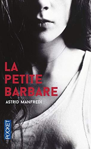 La Petite Barbare par Astrid MANFREDI
