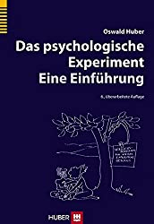 Das psychologische Experiment: Eine Einführung