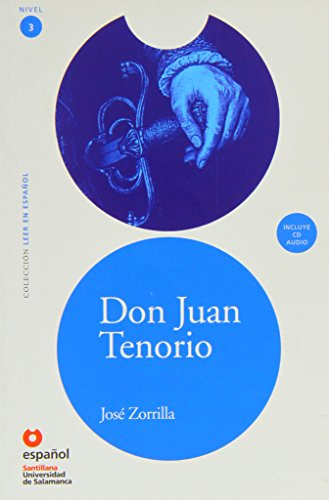 LEER EN ESPAÑOL NIVEL 3 DON JUAN TENORIO + CD (Leer en espanol / Read in Spanish)