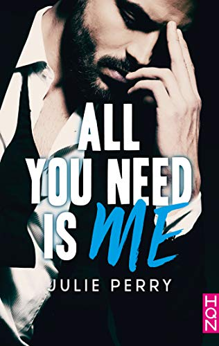 All You Need is Me (HQN) par [Perry, Julie]