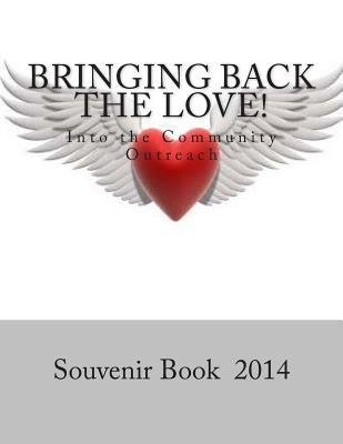 [(Bringing Back the Love: Into the Community Outreach-Crenshaw High School)] [Author: Dr Vicki Lee] published on (July, 2014) par Dr Vicki Lee