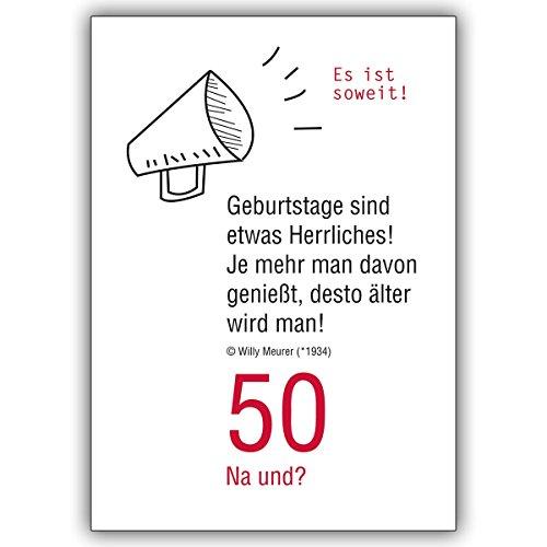 1 Geburtstagskarte: 50 Na und? Lustige Geburtstagskarte zum 50. Geburtstag: Es ist soweit!...