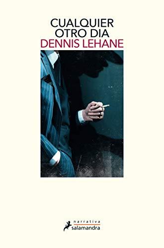 Cualquier otro día eBook: Lehane, Dennis: Amazon.es: Tienda Kindle