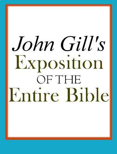 John Gill's Exposition of the Entire Bible