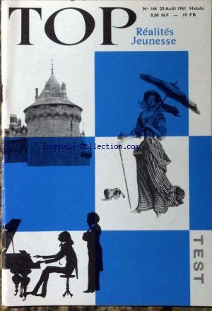 TOP REALITES JEUNESSE [No 144] du 20/08/1961 - MODE-MAISON - VOTRE AVENIR -  VARIETES - HUMOUR - TITOV - COSMONAUTE - BERLIN - PIERRES PRECIEUSES -