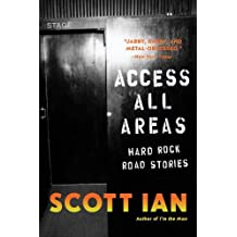 Stories from a Hard Rock Life Access All Areas