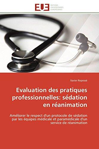 Evaluation des pratiques professionnelles: se dation en re animation