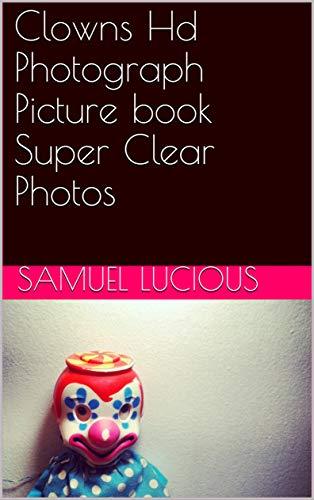 Clowns Hd Photograph Picture book Super Clear Photos (English Edition)
