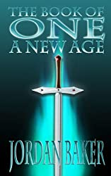 The Book of One: A New Age (Book of One series 1) (English Edition)