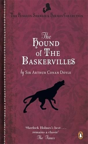 The Hound of the Baskervilles (Penguin Sherlock Holmes Collection)
