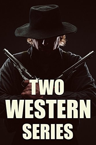 Two Western Series in One Volume: 'Ronicky Doone' (3 novels) and 'Flying U Ranch' (4 novels) (English Edition)