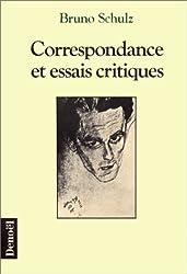 Correspondance et essais critiques