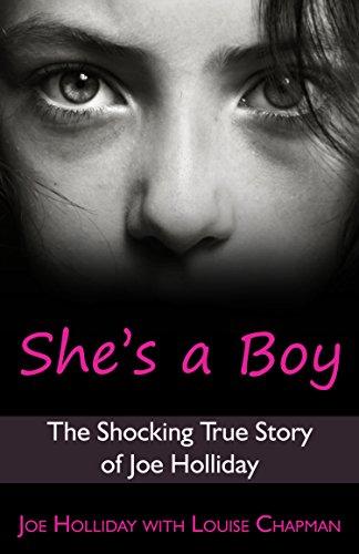 She's a Boy by Joe Holliday, Louise Chapman