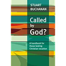 Called by God?: A Handbook for Those Testing Christian Vocation