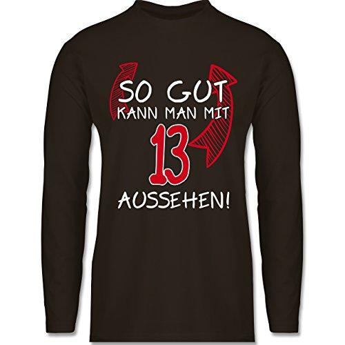 Geburtstag - So Gut Kann Man mit 13 Aussehen - Herren Langarmshirt Braun