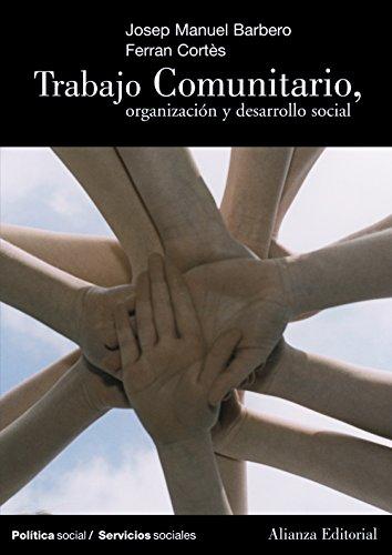 Trabajo comunitario (El Libro Universitario - Manuales) por Josep Manuel Barbero