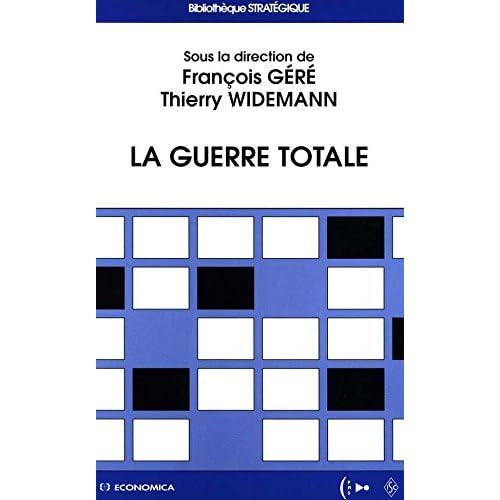 La guerre totale (Bibliothèque stratégique)