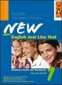 New english just like that. Student's book-Workbook. Per la Scuola media. Con CD Audio. Con espansione online: 1