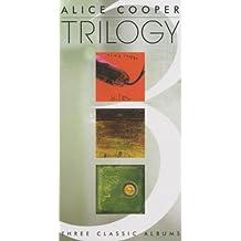 Trilogy (Billion Dollar Babies / School's Out / Killer) by Alice Cooper