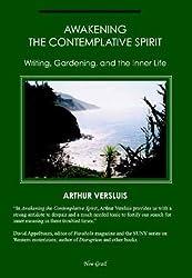 Awakening the Contemplative Spirit: Writing, Gardening, and the Inner Life