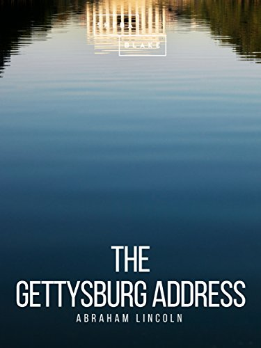 The Gettysburg Address (English Edition)