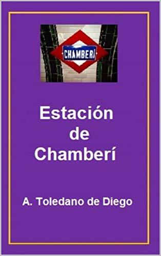 Estación de Chamberi por A. Toledano de Diego