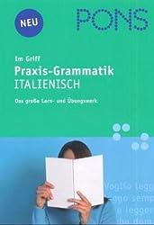 PONS im Griff Praxis-Grammatik Italienisch