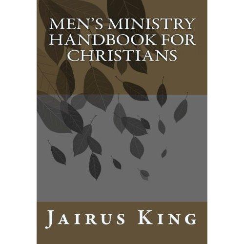 Mens Ministry Handbook For Christians