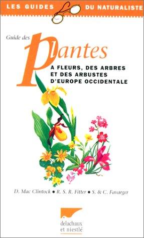 Guide des plantes à fleurs d'Europe occidentale