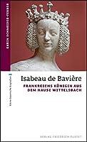 Ein Leben wie ein Roman – bewegt, glanzvoll undtragisch zugleich: 1385 heiratet die 15-jährige WittelsbacherinElisabeth von Bayern, Tochter HerzogStephans III. von Bayern-Ingolstadt, den französischenThronfolger Karl. Aus Elisabeth wird Königin Isabe...