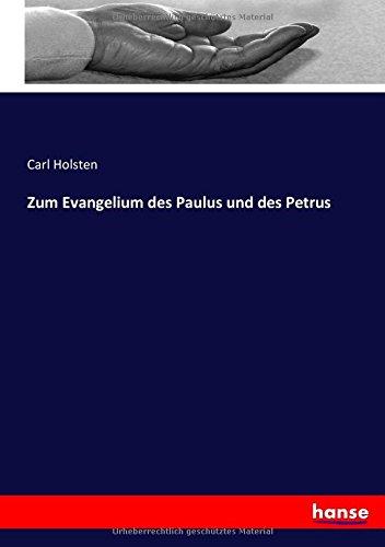 Zum Evangelium des Paulus und des Petrus