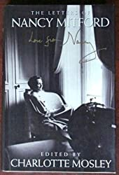 The letters of Nancy Mitford by Charlotte Mosley (1993-12-01)