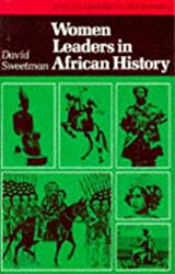 Women Leaders in African History (African Historical Biographies)