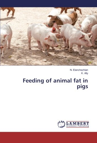 Feeding of animal fat in pigs