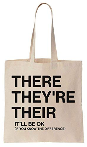 Finest Prints There, They're, Their. It Will Be Ok If You Know The Difference Cotton Canvas Tote Bag