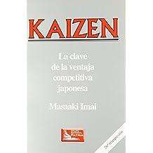 Kaizen - Clave de La Ventaja Competitiva (Spanish Edition) by Masaaki Imai (1995-05-02)