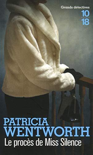 Le procès de Miss Silence par Patricia WENTWORTH