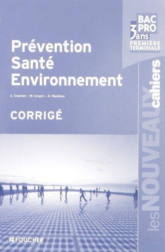 Prévention, Santé, Environnement 1e et Tle Bac pro 3 ans : Corrigé