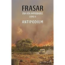 Una vita improbabile - libro II antipodium