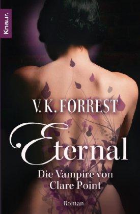 Preisvergleich Produktbild Eternal 1: Die Vampire von Clare Point