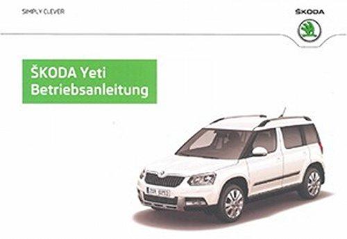 Preisvergleich Produktbild Original Skoda Yeti 5L Facelift ab KW 45/13 Betriebsanleitung Bordbuch