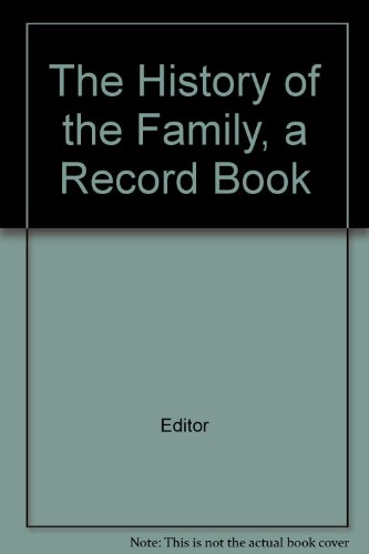 The History of the Family, a Record Book