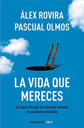 La Vida Que Mereces, de Alex Olmos y Pascual Rovira