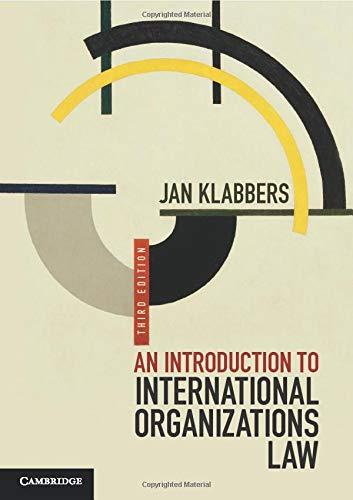An Introduction to International Organizations Law (Klabbers Recht Jan Internationales)