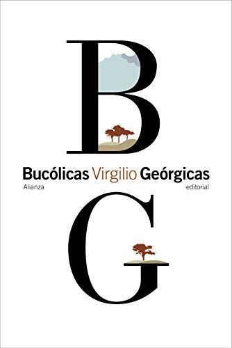Bucólicas. Geórgicas (El Libro De Bolsillo - Clásicos De Grecia Y Roma) por Virgilio