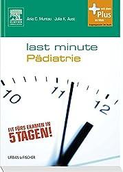 Last Minute Pädiatrie: mit Zugang zum Elsevier-Portal