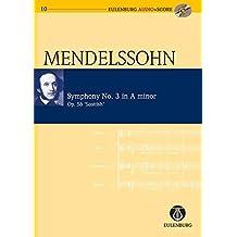 """Sinfonie Nr. 3 a-Moll: """"Schottische"""". op. 56. Orchester. Studienpartitur + CD. (Eulenburg Audio+Score)"""