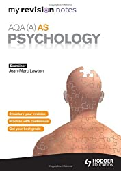 My Revision Notes: AQA (A) AS Psychology (MRN)