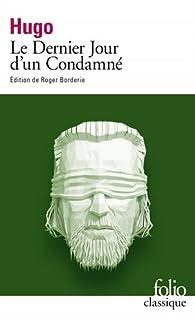 Le dernier jour d'un condamné par Victor Hugo